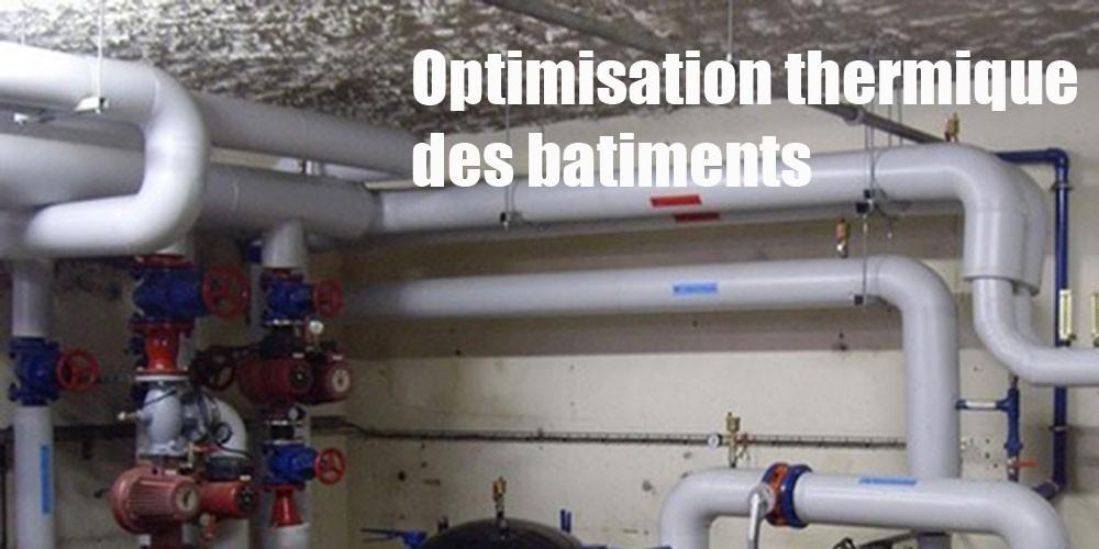 Optimisation thermique